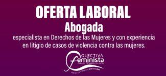 La Colectiva Feminista lanza convocatoria para la contratación de abogada especialista en derechos de las mujeres